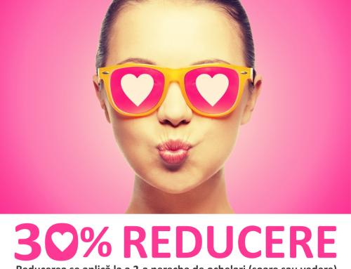 Promoție Ochelari 30% Reducere